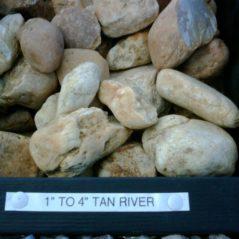 Tan River 1″ – 4″