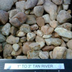 Tan River 1″ – 3″